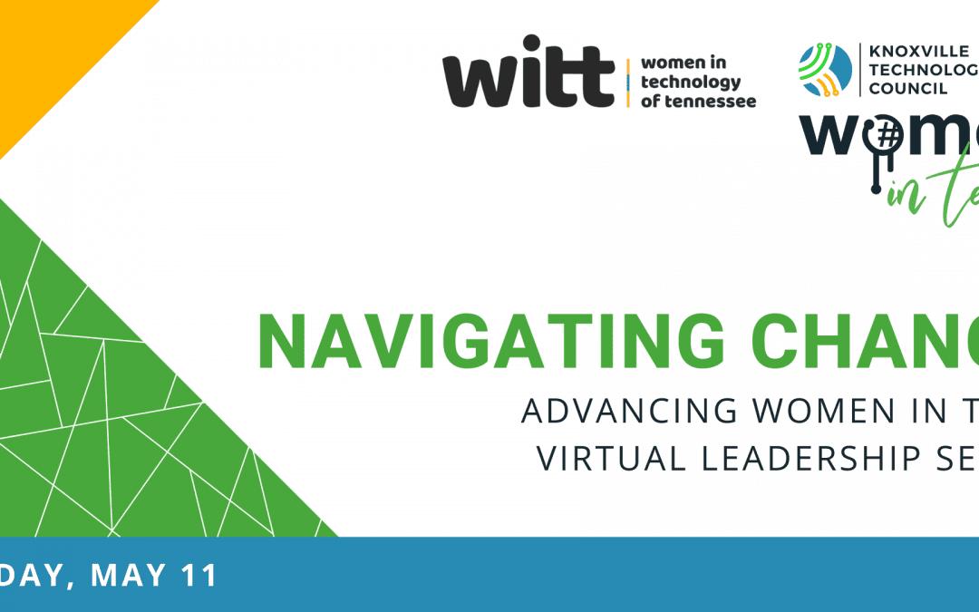WiT Virtual Leadership Series: Navigating & Leading Through Change