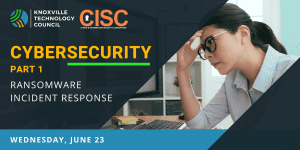 Cybersecurity Part 1: Ransomware Incident Response