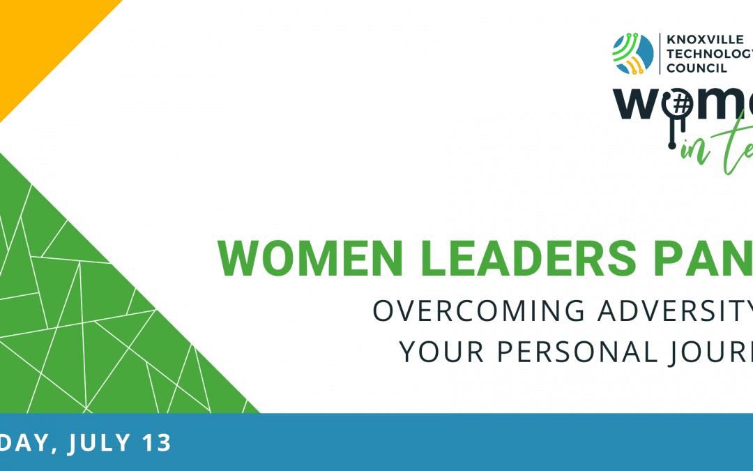 Women Leaders Panel: Overcoming Adversity in Your Personal Journey