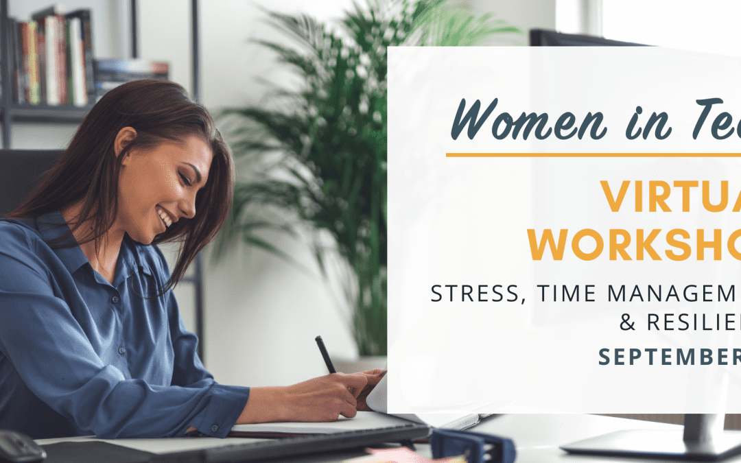 WiT Virtual Workshop: Stress, Time Management & Resilience