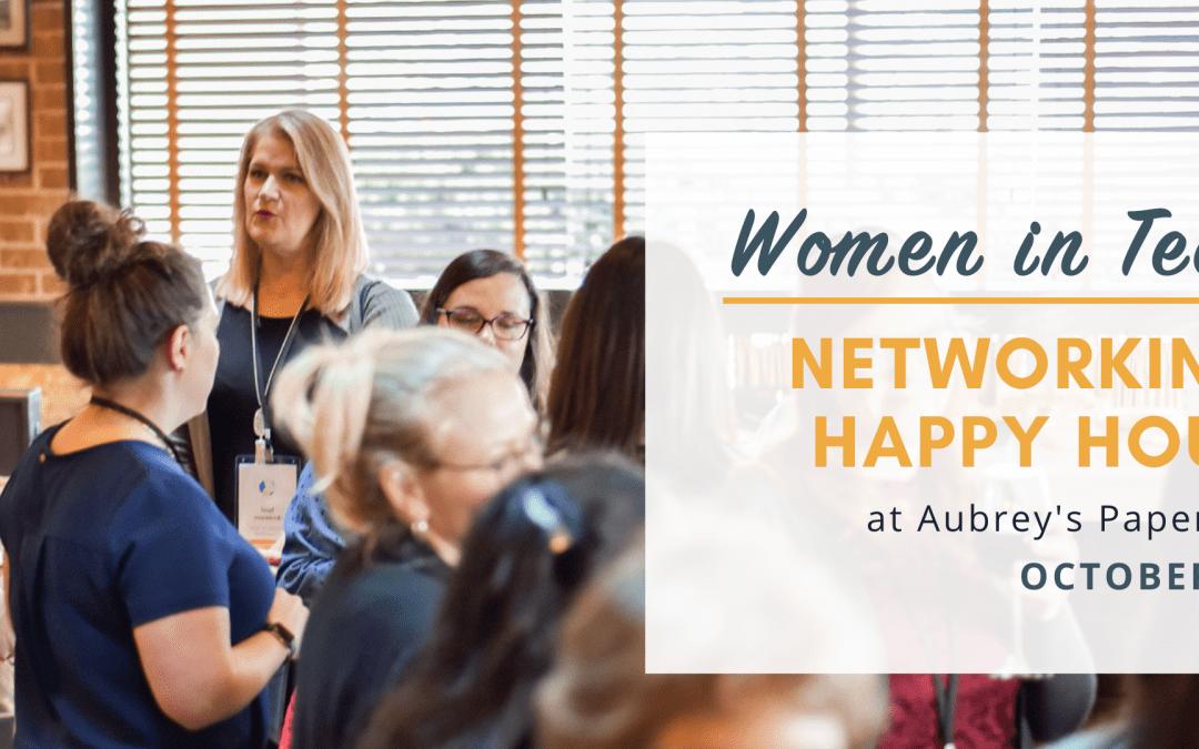 Women in Tech Networking Happy Hour – October 2021