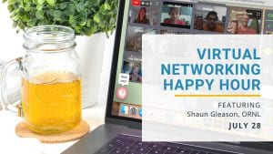 Virtual Networking Happy Hour featuring Shaun Gleason with ORNL