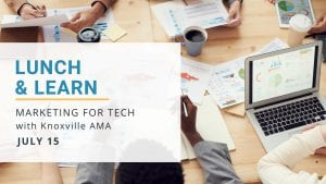 Lunch & Learn: Marketing for Tech