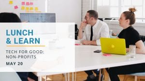 Lunch & Learn: Tech for Good
