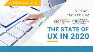 The State of UX in 2020: Virtual Tech Forum